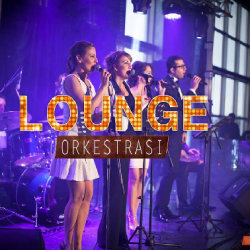 Lounge Event Orkestrası