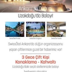 Swissotel Ankara'da Düğün , Uzakdoğu'da Balayı !