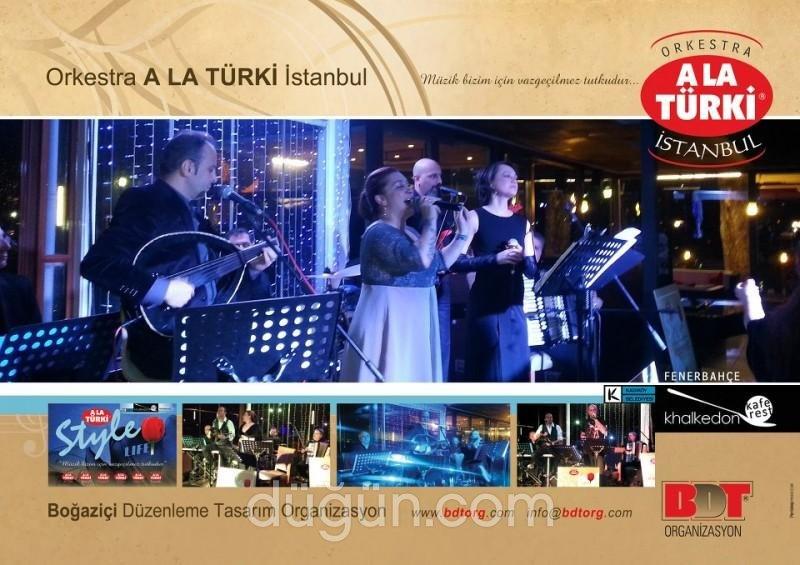 Orkestra A La Turki / BDT Organizasyon