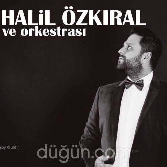 Halil Özkıral ve Orkestrası